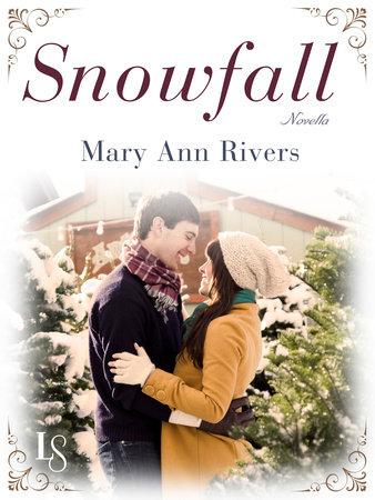 Snowfall (Novella) by Mary Ann Rivers