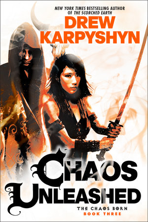 Chaos Unleashed by Drew Karpyshyn