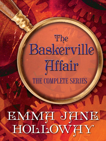 The Baskerville Affair Complete Series 3-Book Bundle by Emma Jane Holloway