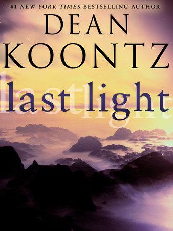 Last Light (Novella) by Dean Koontz