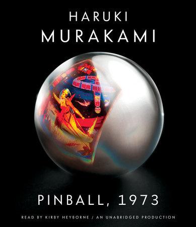 Pinball, 1973 by Haruki Murakami