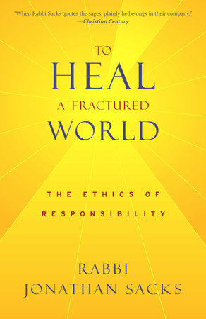 To Heal a Fractured World by Jonathan Sacks