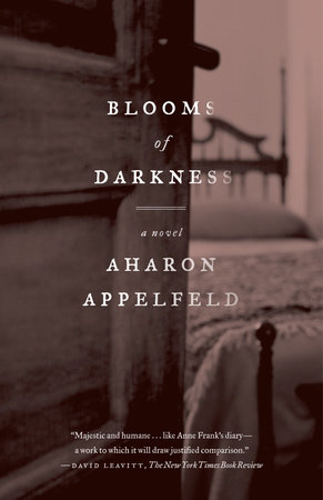 Blooms of Darkness by Aharon Appelfeld