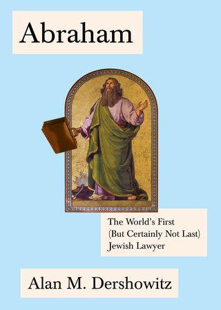 Abraham by Alan Dershowitz