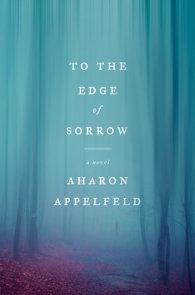 To the Edge of Sorrow