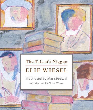 The Tale of a Niggun by Elie Wiesel