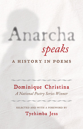 Anarcha Speaks by Dominique Christina