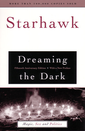 Dreaming the Dark by Starhawk