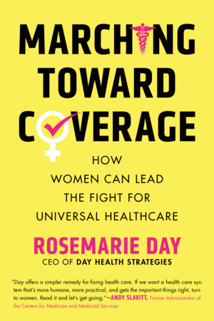 Marching Toward Coverage by Rosemarie Day