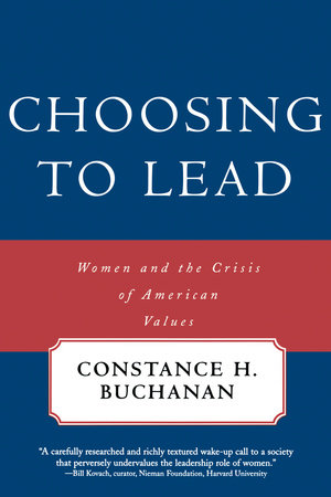 Choosing To Lead by Constance H. Buchanan
