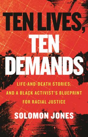 Ten Lives, Ten Demands by Solomon Jones