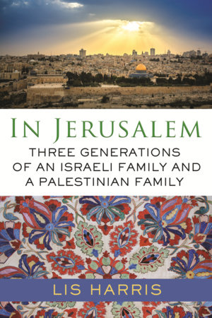 In Jerusalem by Lis Harris