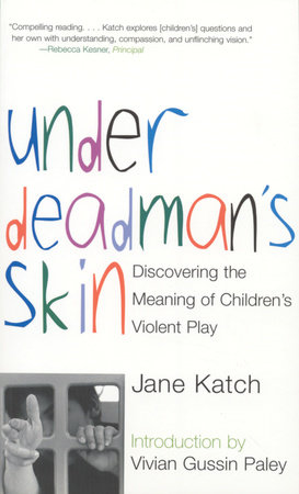 Under Deadman's Skin by Jane Katch