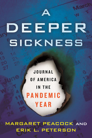 A Deeper Sickness by Margaret Peacock and Erik L. Peterson
