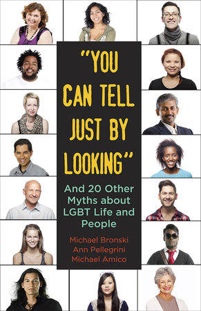 """""""You Can Tell Just By Looking"""" by Michael Bronski, Ann Pellegrini and Michael Amico"""