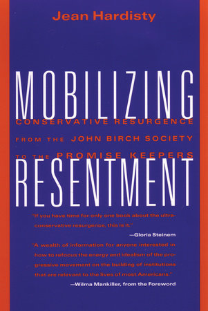 Mobilizing Resentment by Jean Hardisty