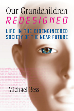 Our Grandchildren Redesigned by Michael Bess