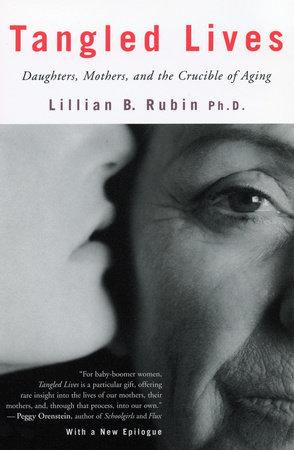 Tangled Lives by Lillian Rubin