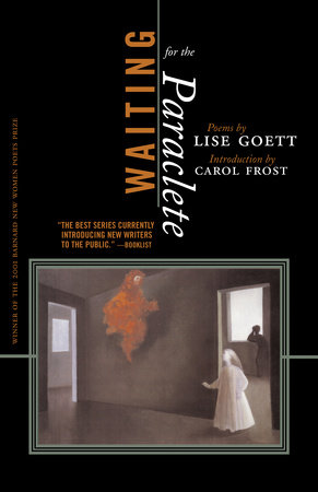 Waiting For The Paraclete by Lise Goett