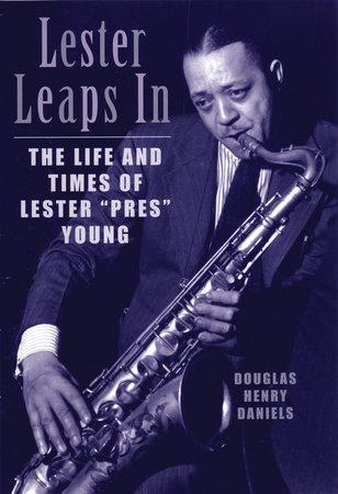 Lester Leaps In by Douglas H. Daniels