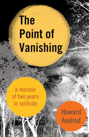 The Point of Vanishing by Howard Axelrod