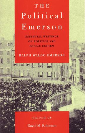 The Political Emerson by Ralph Waldo Emerson