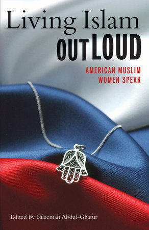 Living Islam Out Loud by