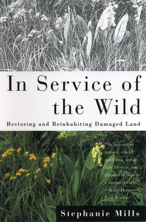 In Service of The Wild by Stephanie Mills