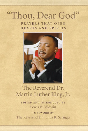 """Thou, Dear God"" by Dr. Martin Luther King, Jr."