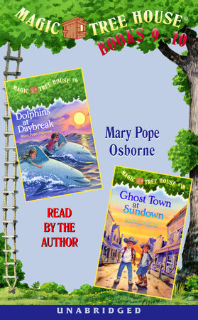 Magic Tree House: Books 9 and 10 by Mary Pope Osborne