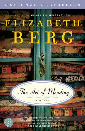 The Art of Mending by Elizabeth Berg