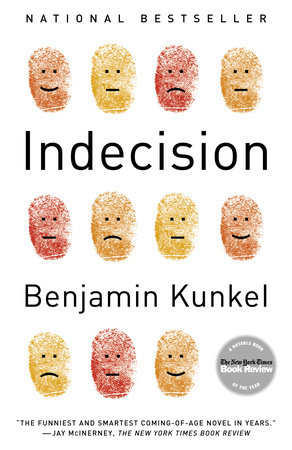 Indecision by Benjamin Kunkel
