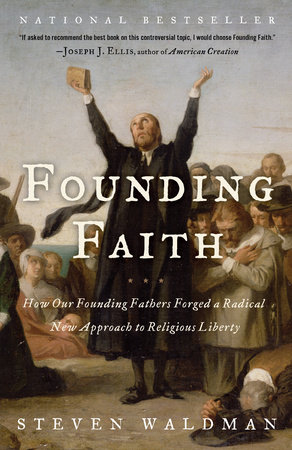 Founding Faith by Steven Waldman