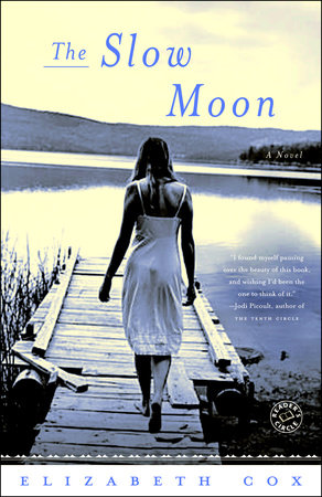 The Slow Moon by Elizabeth Cox