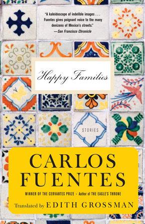 Happy Families by Carlos Fuentes