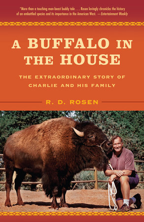 A Buffalo in the House by R. D. Rosen