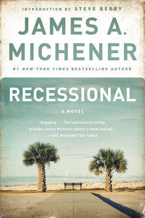 Recessional by James A. Michener