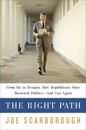 The Right Path by Joe Scarborough