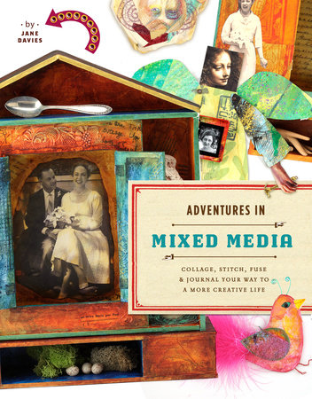 Adventures in Mixed Media by Jane Davies