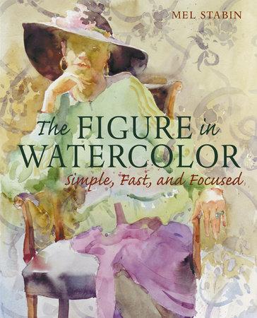 The Figure in Watercolor by Mel Stabin