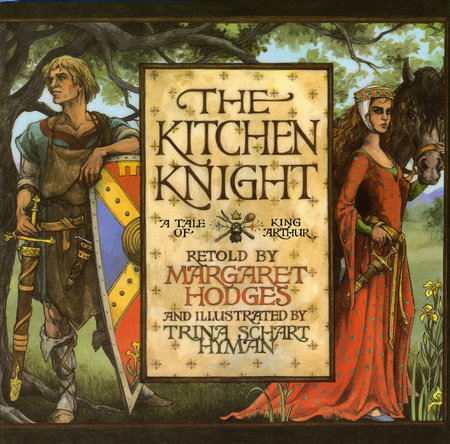 The Kitchen Knight by Margaret Hodges