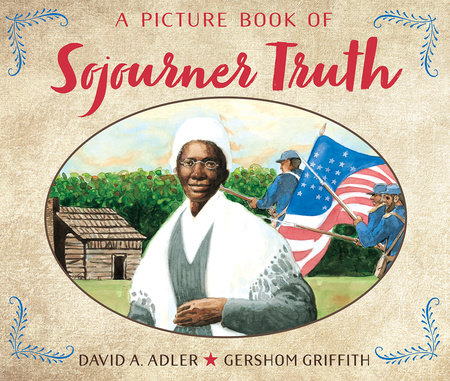A Picture Book of Sojourner Truth by David A. Adler