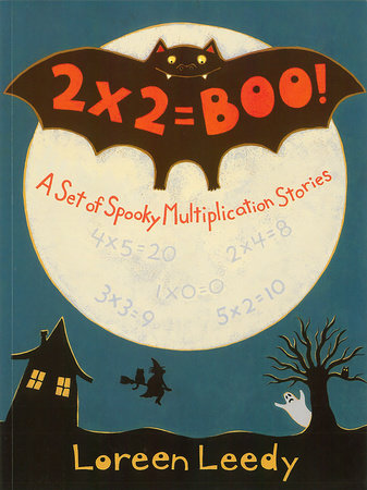 2 X 2 = Boo! by Loreen Leedy
