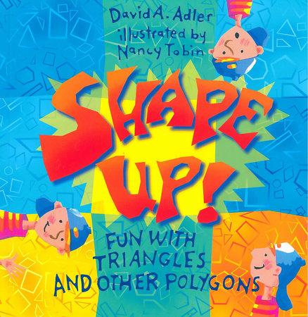 Shape Up! by David A. Adler
