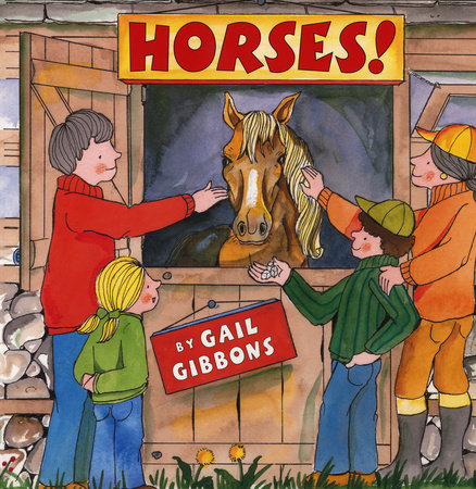 Horses! by Gail Gibbons