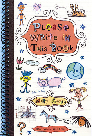 Please Write in This Book by Mary Amato