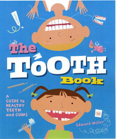 The Tooth Book by Edward Miller