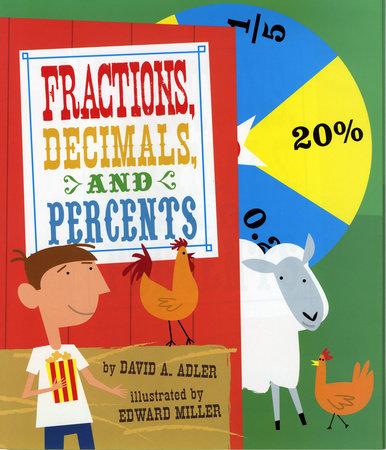 Fractions, Decimals, and Percents by David A. Adler
