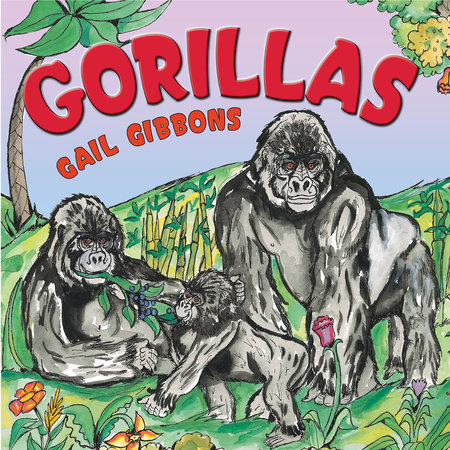 Gorillas by Gail Gibbons