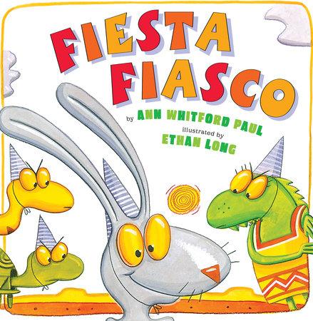 Fiesta Fiasco by Ann Whitford Paul